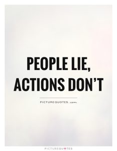 people-lie-actions-dont-quote-1
